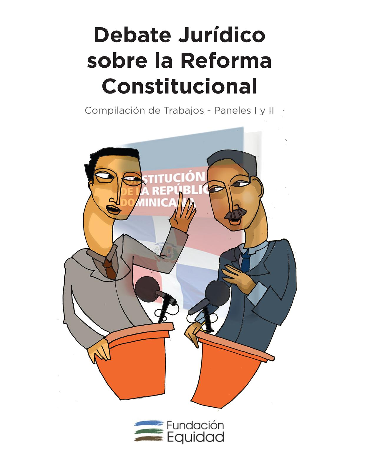 Debate Jurídico sobre la Reforma Constitucional